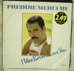FREDDIE MERCURY I Was Born To Love