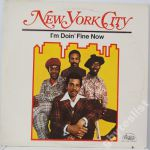NEW YORK CITY I'm Doin' Fine Now (USA`1973)