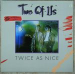 TWO OF US Twice As Nice (1985)