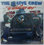 2 LIVE CREW2 Live Is What We Are (USA`1986`LP)